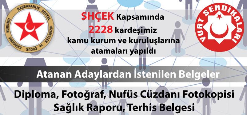 SHÇEK Kapsamında 2228 kardeşimiz kamu kurumlarına atamaları yapıldı