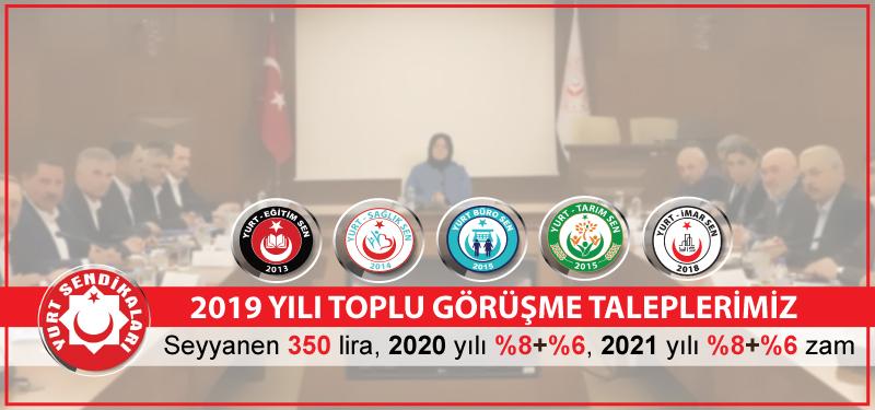 2019 Yılı Toplu Sözleşme Taleplerimiz
