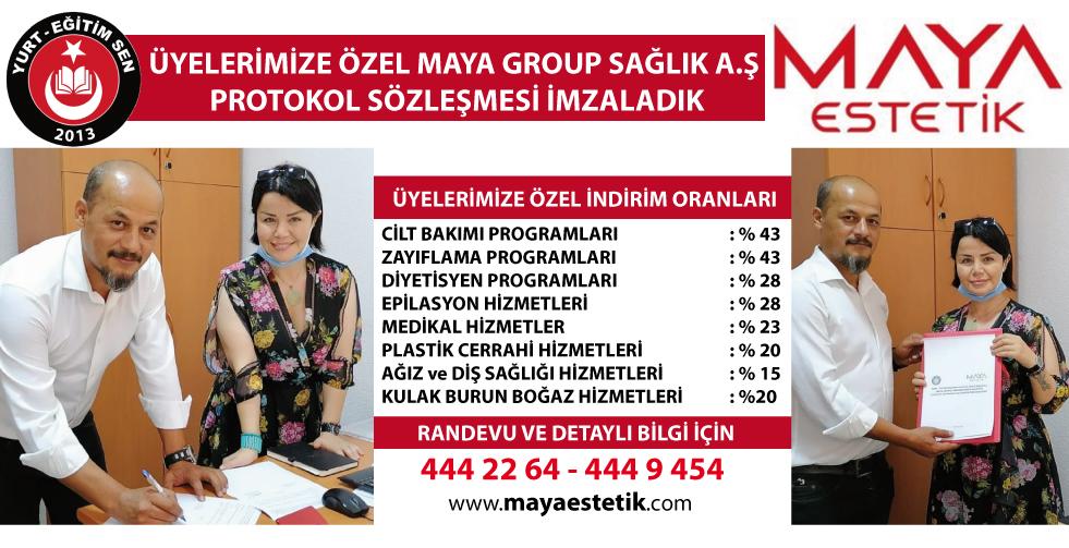 Üyelerimize Özel Maya Group Sağlık A.Ş Protokol Sözleşmesi