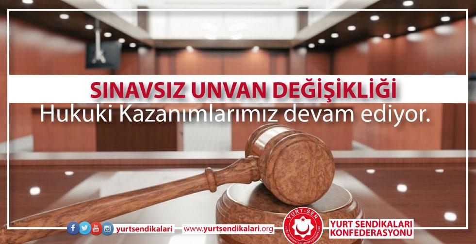 Hukuki Kazanımlarımız devam ediyor