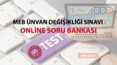 MEB Ünvan Değişikliği Sınavı Soru Bankası
